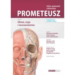 PROMETEUSZ Atlas anatomii człowieka Tom III. Głowa, szyja i neuroanatomia. Mianownictwo łacińskie i polskie.