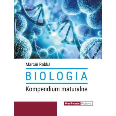 Biologia. Kompendium maturalne