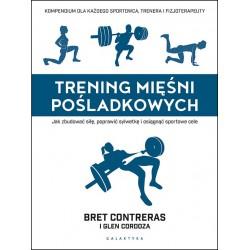 Trening mięśni pośladkowych. Jak zbudować siłę, poprawić sylwetkę i osiągnąć sportowe cele