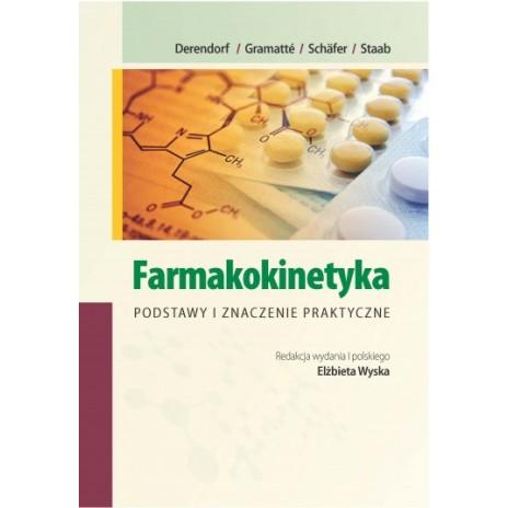 Farmakokinetyka Podstawy i znaczenie praktyczne