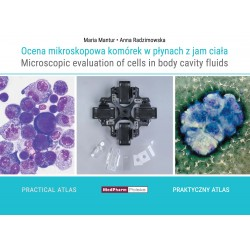 Ocena mikroskopowa komórek w płynach z jam ciała / Microscopic evaluation of cells in body cavity fluids