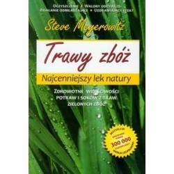 Trawy zbóż - Najcenniejszy lek natury