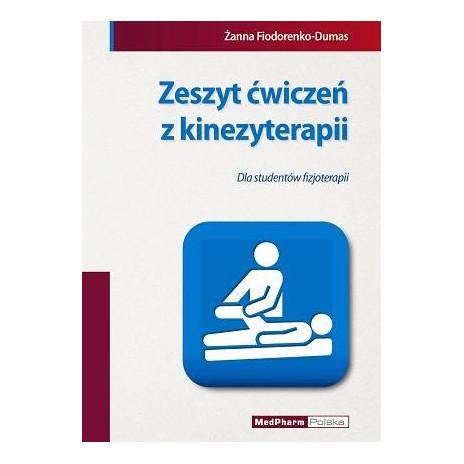 Zeszyt ćwiczeń z kinezyterapii dla studentów fizjoterapii