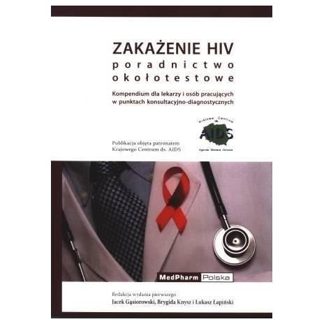 Zakażenie HIV. Poradnictwo okołotestowe