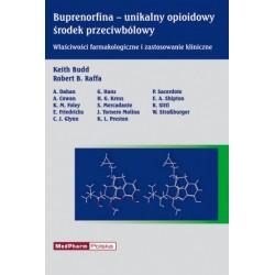 Buprenorfina - unikalny opioidowy środek przeciwbólowy Właściwości farmakologiczne i zastosowania kliniczne