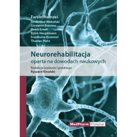 Neurorehabilitacja oparta na dowodach naukowych