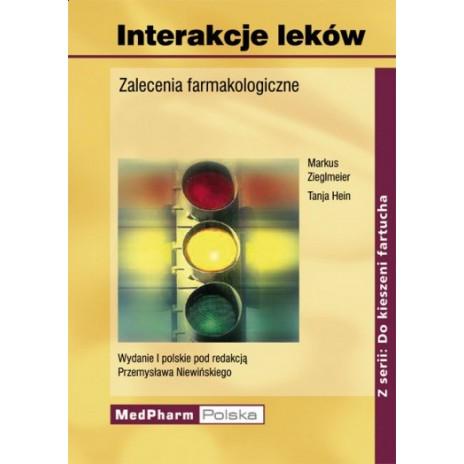 Interakcje leków Porady i zalecenia farmakologiczne