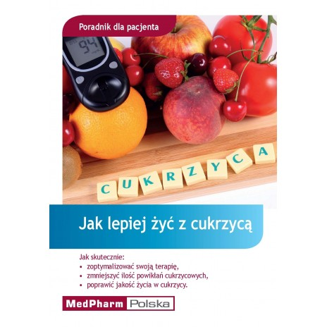 Jak lepiej żyć z cukrzycą