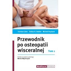 Przewodnik po osteopatii wisceralnej Tom I