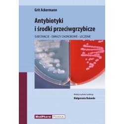 Antybiotyki i leki przeciwgrzybicze