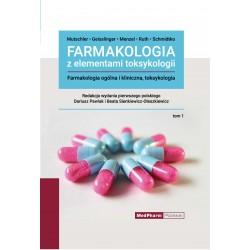 Farmakologia z elementami toksykologii. Farmakologia ogólna i kliniczna, toksykologia. Tom I