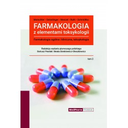 Farmakologia z elementami toksykologii. Farmakologia ogólna i kliniczna, toksykologia. Tom 2